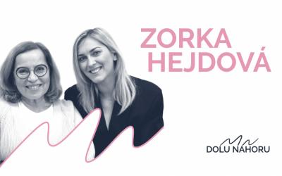 Díl #16 – Zorka Hejdová