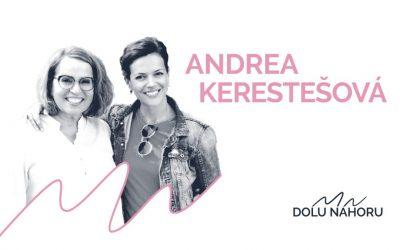 Díl #5 – Andrea Kerestešová Růžičková