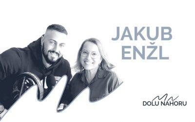 Díl #3 – Jakub Enžl