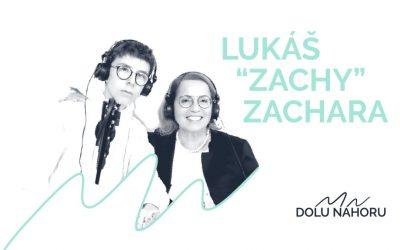 Díl #1 – Zachy