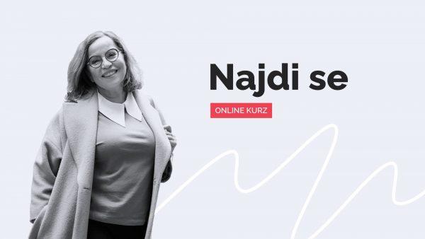 Online kurz - Najdi se