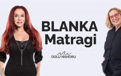 Díl #30 – Blanka Matragi