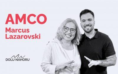 Díl #31 – Marcus Lazarovski aka AMCO